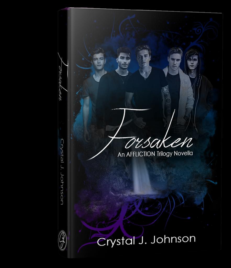 Forsaken an Affliction Novella by Crystal J. Johnson