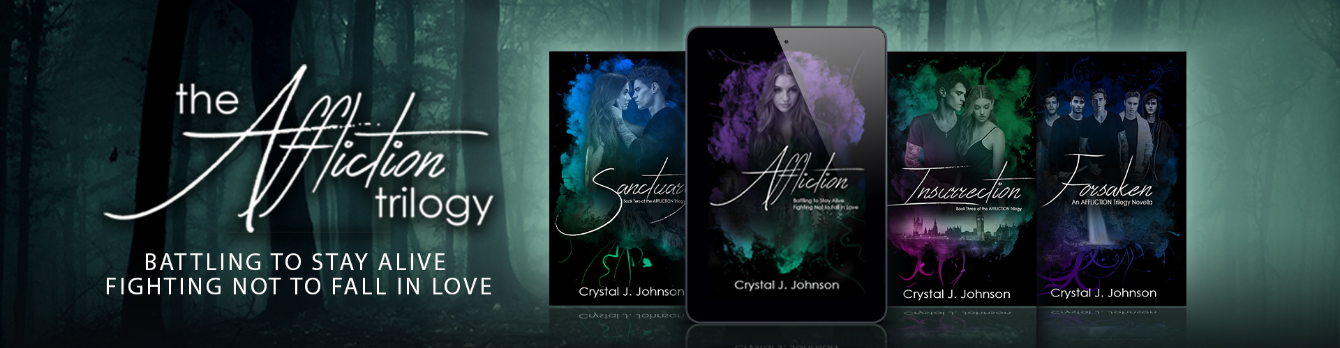 The Affliction Trilogy by Crystal J. Johnson