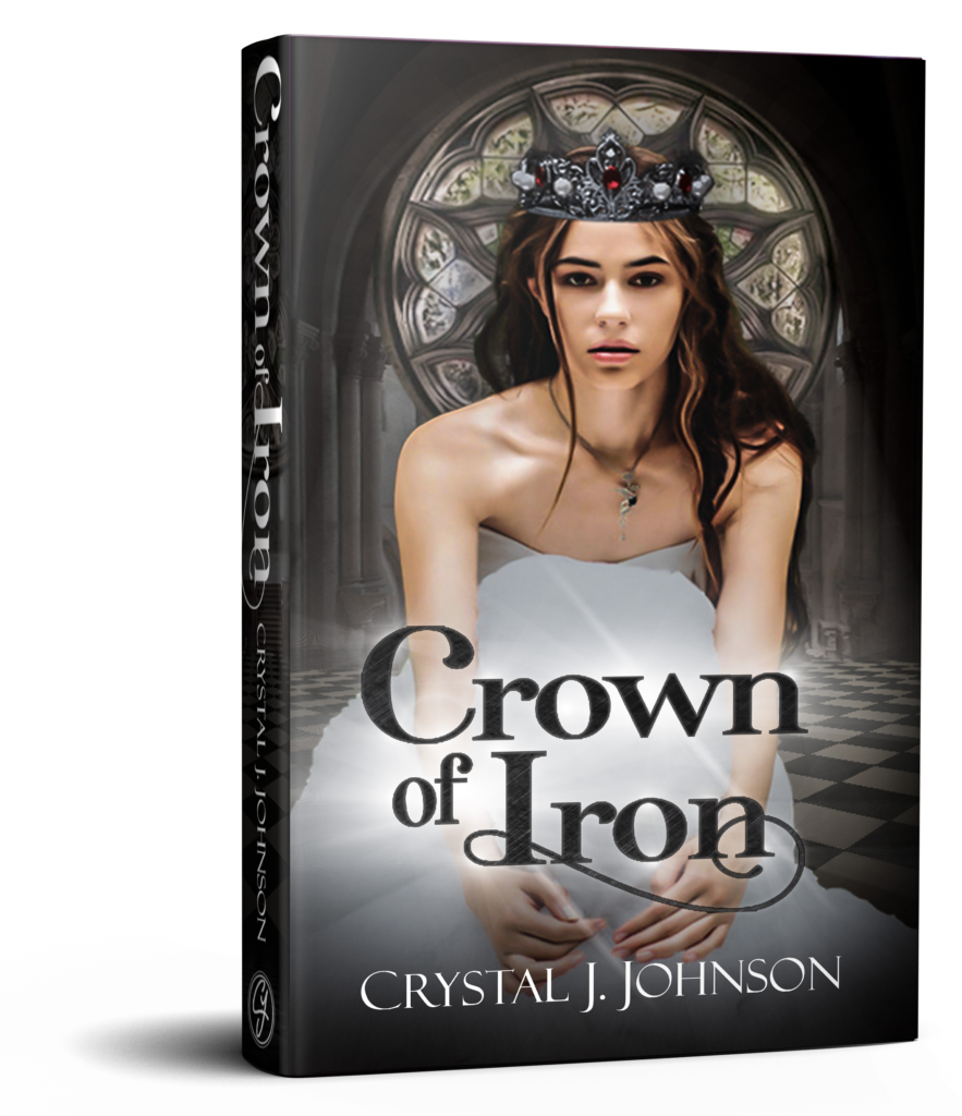 Crown of Iron book one of the Crown Trilogy by Crystal J. Johnson