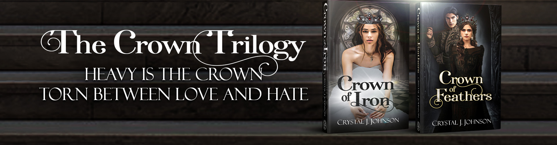 The Crown Trilogy by Crystal J. Johnson