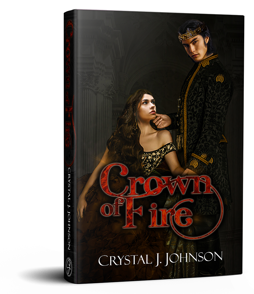 Crown of Fire Book Three of the Crown Trilogy by Crystal J. Johnson